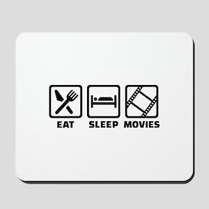 Eat sleep Movies Mousepad