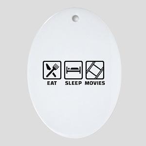Eat sleep Movies Oval Ornament