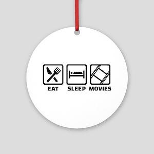 Eat sleep Movies Round Ornament