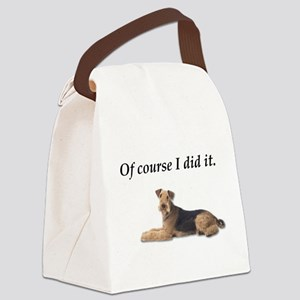 Of Course I did it Airedale Terri Canvas Lunch Bag
