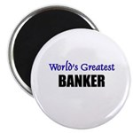 Worlds Greatest BANKER Magnet