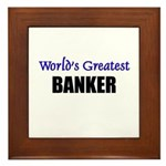 Worlds Greatest BANKER Framed Tile