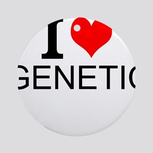 I Love Genetics Round Ornament