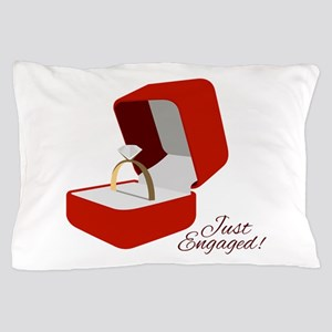 Just Engaged Pillow Case