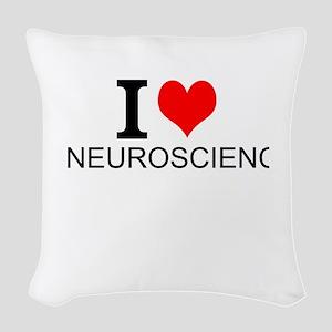 I Love Neuroscience Woven Throw Pillow