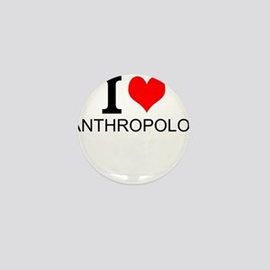 I Love Anthropology Mini Button