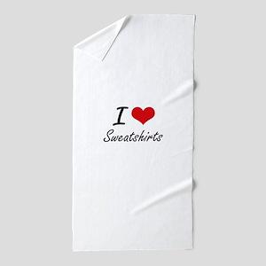 I love Sweatshirts Beach Towel