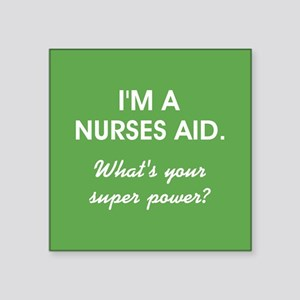 I'M A NURSES AID Sticker