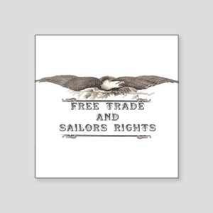 Free Trade and Sailors Rights Sticker