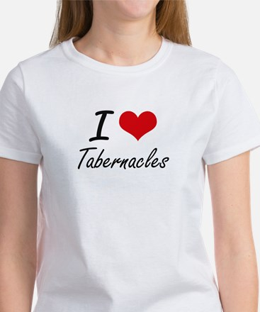 I love Tabernacles T-Shirt