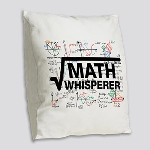 math whisperer Burlap Throw Pillow