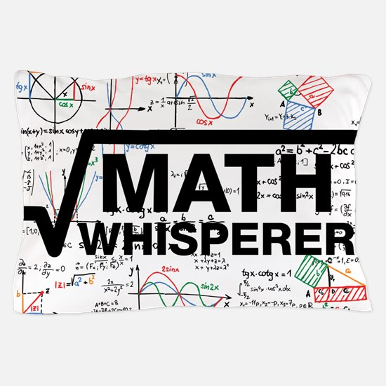 math whisperer Pillow Case