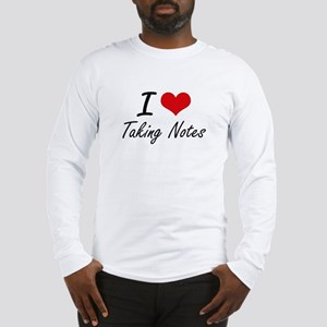 I Love Taking Notes Long Sleeve T-Shirt