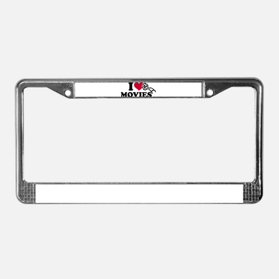 I love Movies License Plate Frame