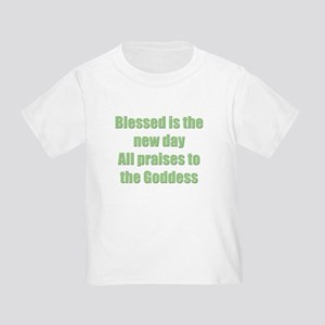 Blessed is the New Day Toddler T-Shirt