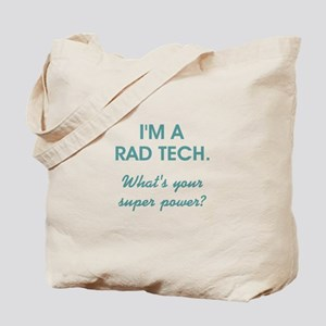 I'M A RAD TECH.... Tote Bag