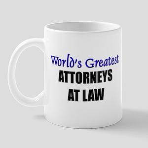 Worlds Greatest ATTORNEYS AT LAW Mug