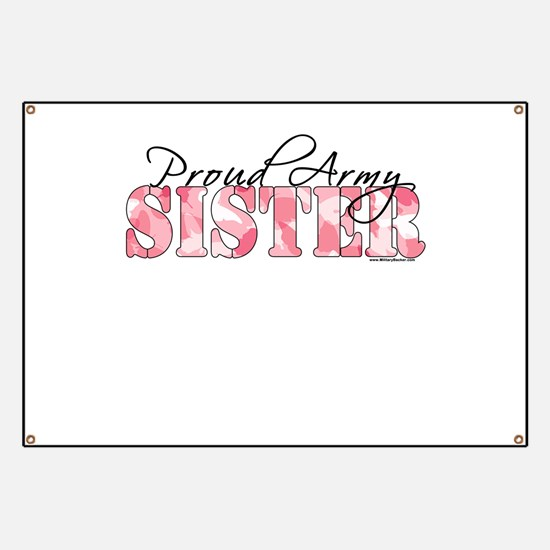 Proud Army Sister (Pink Butterfly Camo) Banner