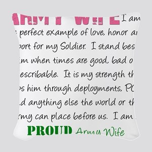 I am...Army Wife Woven Throw Pillow