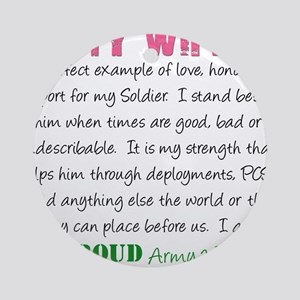 I am...Army Wife Round Ornament