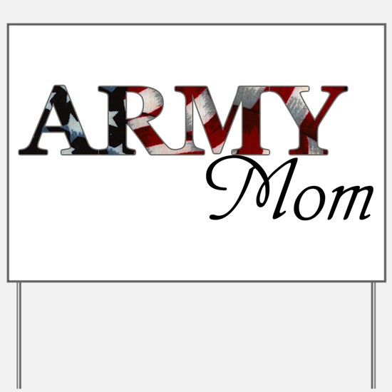 Army Mom (Flag) Yard Sign