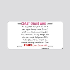 I am...Coast Guard Wife Aluminum License Plate