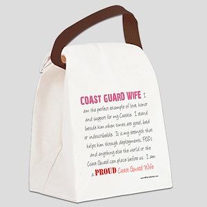 I am...Coast Guard Wife Canvas Lunch Bag