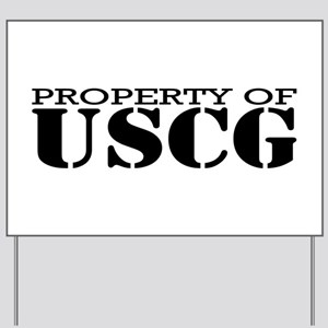 Property of USCG Yard Sign