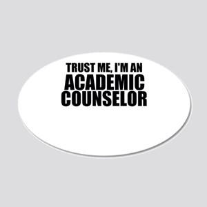 Trust Me, I'm An Academic Counselor Wall Decal