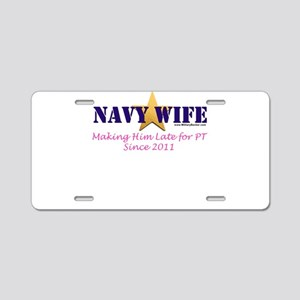 Late for PT Navy 2011 Aluminum License Plate