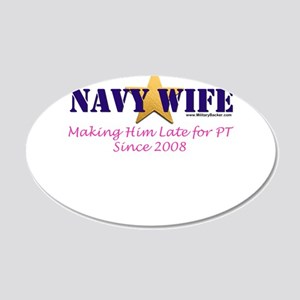 Late for PT Navy 2008.png 20x12 Oval Wall Decal