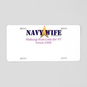 Late for PT Navy 1998 Aluminum License Plate