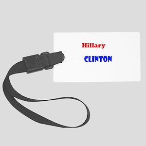 Hillary Rodham Clinton Large Luggage Tag