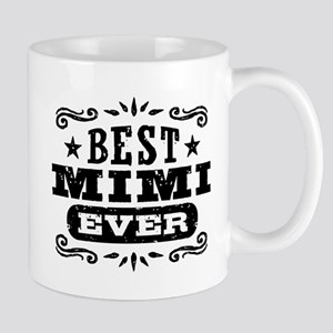Best Mimi Ever Mug
