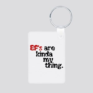 Ef's Are Kinda My Thing ( Black/red) Keychains