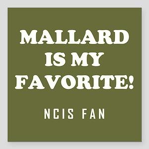 """MALLARD IS.. Square Car Magnet 3"""" x 3"""""""