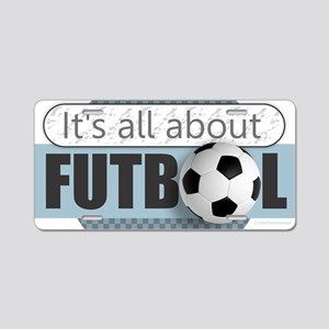 All About Futbol Aluminum License Plate