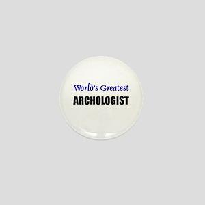 Worlds Greatest ARCHOLOGIST Mini Button