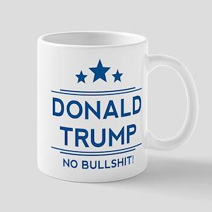 Trump No Bullshit! Mugs
