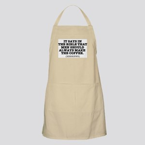 IT SAYS IN THE BIBLE - COFFEE - HEBREWS! Apron
