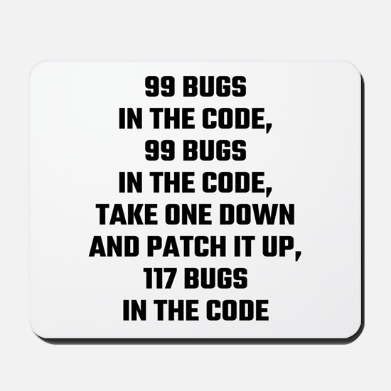 99 Bugs In The Code Mousepad