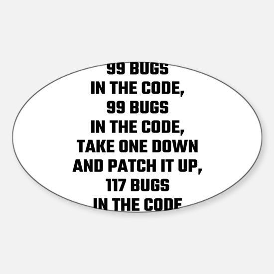 99 Bugs In The Code Decal