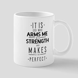 It Is God Who Arms Me With Strength Mug