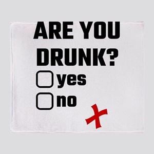 Are You Drunk? Yes No Throw Blanket