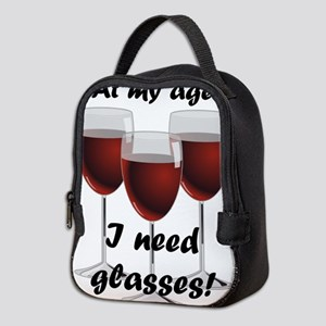 At my age I need glasses! Neoprene Lunch Bag