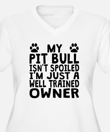 Well Trained Pit Bull Owner Plus Size T-Shirt