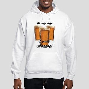 At my age I need glasses! Hooded Sweatshirt