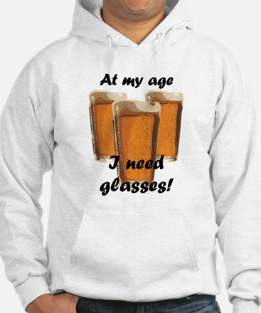 At my age I need glasses! Hoodie