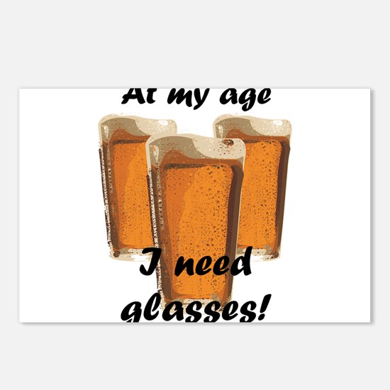 At my age I need glasses! Postcards (Package of 8)