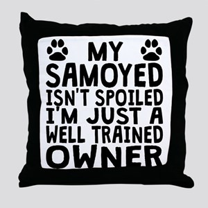 Well Trained Samoyed Owner Throw Pillow